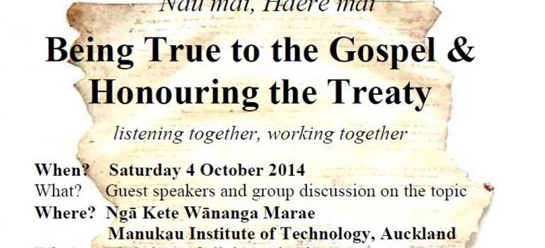 Being True to the Gospel & Honouring the Treaty