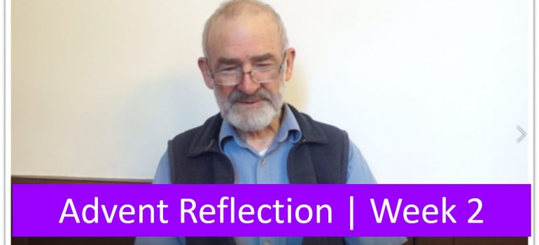 Advent Reflection – Second Sunday of Advent