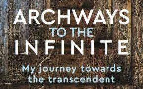 'Archways to the Infinite' by Peter Murnane launches this week